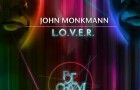 John Monkman – L.O.V.E.R. (Be Crazy Music)