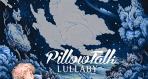 Pillowtalk- Lullaby EP (Wolf + Lamb)