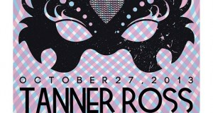(Party)  Anonymous Love Presents Tanner Ross