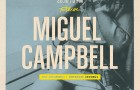 (Party)  FOOTLOOSE Presents Miguel Campbell @ Canibal Royal