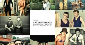 Catz Eats Dogz-Stinky Lollipop (Pets Recordings)