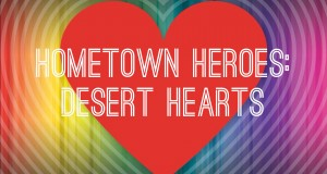 Hometown Heroes: Desert Hearts Takeover