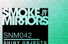 Shiny Objects feat. Aya – Tell Me What You Want (Smoke N' Mirrors)