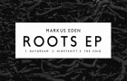 Markus Eden – Roots EP (Electronique Digital)