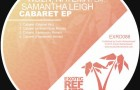 WD2N, Natema feat. Samantha Leigh – Cabaret EP (Exotic Refreshment)