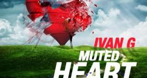 Ivan G – Muted Heart (Audio Indika)