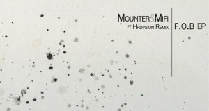 Mounter & Mifi – FOB (Save You Records)