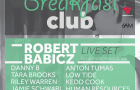 TICKET GIVEAWAY!!!  Win 2 Tickets To See Robert Babicz @ Breakfast Club