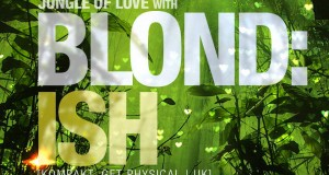 Blond:ish Live at Lovelife, San Diego, CA (30.06.13) [Musicis4Lovers.com]