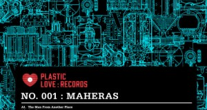Maheras – The Man From Another Place (Plastic Love Records)