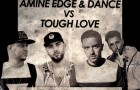 Amine Edge & Dance vs. Tough Love – The Perfect Love (Get Twisted Records)