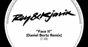 Rey & Kjavik – Face It (Daniel Bortz Remix) (Compost)