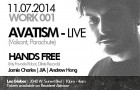 "TICKET GIVEAWAY!  WORK 01 w/ Avatism ""Live"" & Hands Free @ Los Globos"