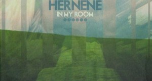 Hernene – In My Room EP (Rock It Science Laboratories)