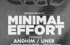 Minimal Effort Announces March Event Feat. Matador, Butch, Andhim, Uner and More (Los Angeles)
