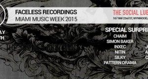 Faceless Recordings Readies for Miami Showcase with Chaim, Simon Baker, Inxec + Surprise Special Guests