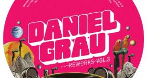 Daniel Grau – Reworks Vol. 3 [Sonar Kollektiv]