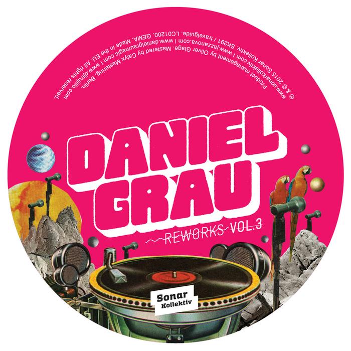 Daniel Grau Reworks Vol. 3