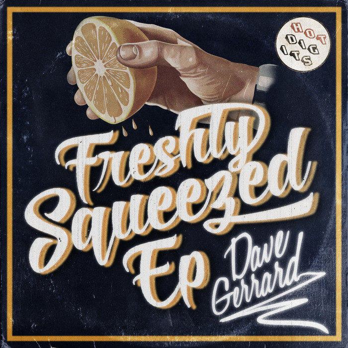 Dave-Gerrard-Freshly-Squeezed-EP