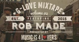 G-Love Mixtape Vol.02 featuring Rob Made