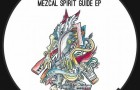 Jay Tripwire & Gog – Mezcal Spirit Guide (Louder Music)