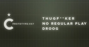 Prototype:007 featuring Thugfucker, No Regular Play live, & Droog + INTERVIEW
