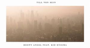 PREMIERE — Till Von Sein – Booty Angel feat. Kid Enigma (Jimpster Remix) [Suol]