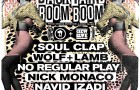 TICKET GIVEAWAY! Backyard Boom Boom w/ Soul Clap, Wolf + Lamb, No Regular Play, Nick Monaco & Navid Izadi