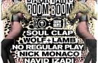 TICKET GIVEAWAY! Backyard Boom Boom w/ Soul Clap, Wolf + Lamb, No Regular Play, Nick Monaco & Navid Izadi