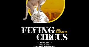 TICKET GIVEAWAY!!! Flying Circus LA Presented by Minimal Effort