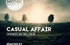 Casual Affair – Orenda/My Religion (Motek Music)