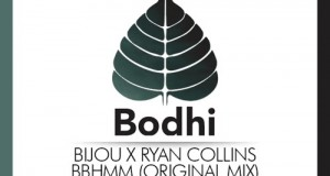 Bijou x Ryan Collins – BBHMM (Bodhi Collective)
