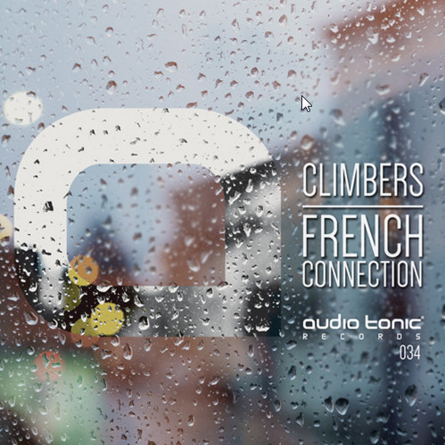 2015-07-15 07_36_44-FORTHCOMING on audio tonic Records _ Climbers - French Connection EP by audio to