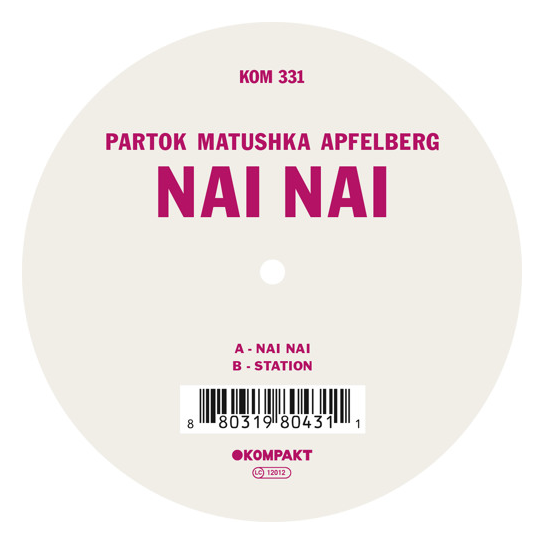 2015-07-30 08_02_56-Partok Matushka Apfelberg - Nai Nai (Snippets) by Kompakt _ Free Listening on So