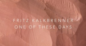 Fritz Kalkbrenner – One of These Days (Suol)