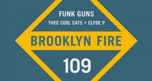 Thee Cool Cats, Clyde P – Funk Gunz EP (Brooklyn Fire)