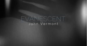 John Vermont – Evanescent (Seven Villas)