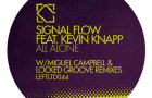 Signal Flow feat. Kevin Knapp – All Alone (Leftroom)