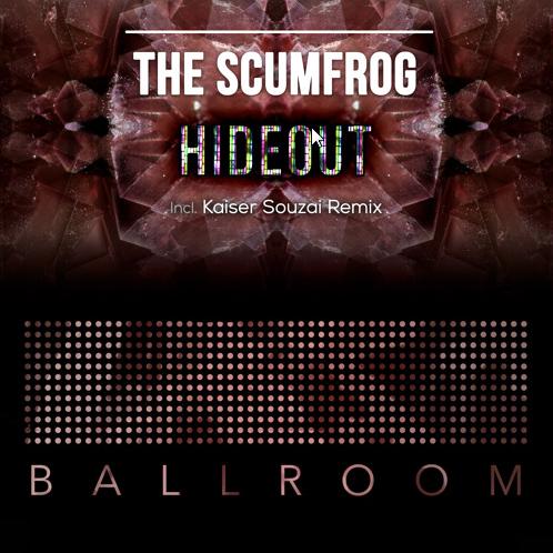 2015-08-26 12_01_24-The Scumfrog - Hideout incl. Kaiser Souzai Remix [Ballroom] by Kaiser Souzai Ber
