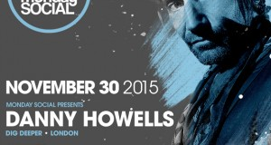 Monday Social presents Danny Howells [Dig Deeper / UK] @ Sound Nightclub