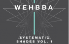 Wehbba – Systematic Shades Vol. 1 (Systematic Recordings)