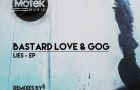 Bastard Love & Gog – Lies EP (Motek Music)