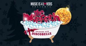 The LoveBath XIX featuring Discobelle