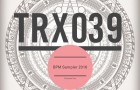 TRX039 – BPM 2016 (Toolroom Trax)