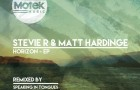 Stevie R & Matt Hardinge – Horizon EP (Motek Music)