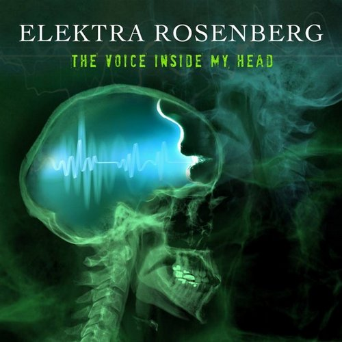Elektra Rosenberg - Voices in My Head --Schleuder