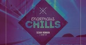 Sean Roman – L-Joint (Enormous Chills)