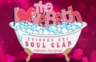 Soul Clap's Crew LoveBath Episode — Valentine's Day Special