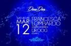 Disco Dive Season Opener feat Francesca Lombardo & Droog