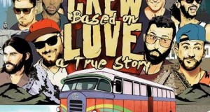 Crew Love – Based On a True Story [Crew Love Records]